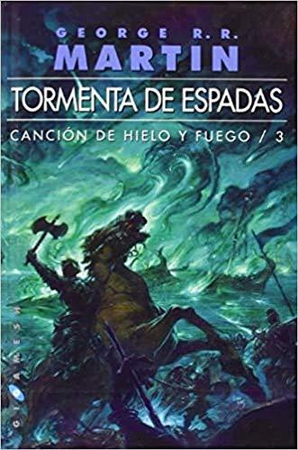 Tormenta de Espadas: Canción de Hielo y Fuego, Nº3...