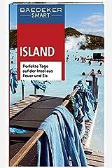 Baedeker SMART Reiseführer Island: Perfekte Tage auf der Insel aus Feuer und Eis Spiralbindung