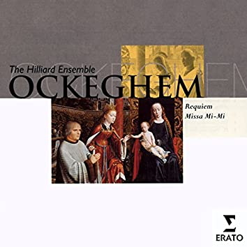 Ockeghem - Requiem (Missa Pro Defunctis) & Missa Mi Mi (Missa Quarti Toni)