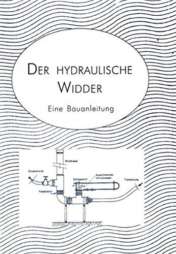 Der hydraulische Widder - Eine Bauanleitung mit einfachen Mitteln
