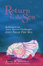 """Return to the Sea: Reflections on Anne Morrow Lindbergh'S, """"Gift from the Sea"""
