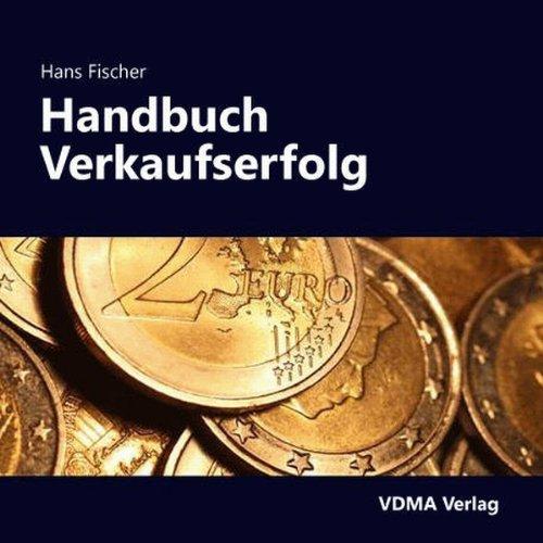 Handbuch für den nachhaltigen Verkaufserfolg