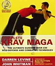 Complete Krav Maga: The Ultimate Guide to Over 200 Self-Defense and Combative Te