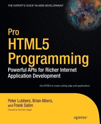 Pro HTML5 Programming: Powerful APIs for Richer Internet Application Development (Expert's Voice in Web Development) (English Edition)