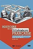 Histoire de la littérature française: Voyage guidé dans les lettres du XIe au XXe siècle (2014)