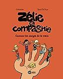 Zélie & Compagnie, Tome 07 - Comme les doigts de la main
