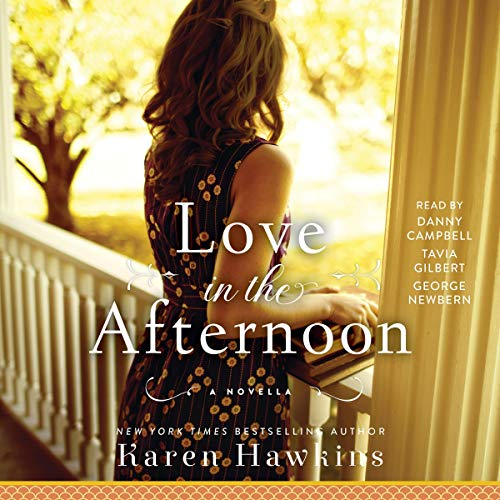 Love in the Afternoon     A Dove Pond Novella              By:                                                                                                                                 Karen Hawkins                               Narrated by:                                                                                                                                 George Newbern,                                                                                        Tavia Gilbert,                                                                                        Danny Campbell                      Length: 3 hrs and 25 mins     Not rated yet     Overall 0.0