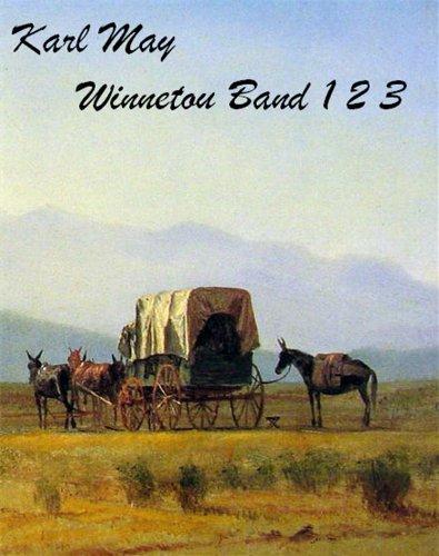 Winnetou - Trilogy - Band 1 2 und 3 (deutsch - German) (Karl May Gesammlte Werke...