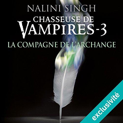 La compagne de l'archange (Chasseuse de vampires 3) audiobook cover art
