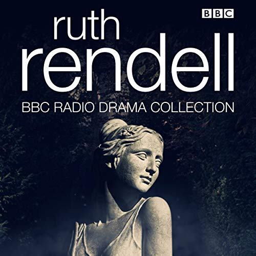 The Ruth Rendell BBC Radio Drama Collection audiobook cover art