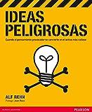 Ideas peligrosas (Spanish Edition)