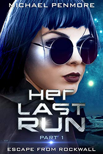 Her Last Run: Escape From Rockwall: (A Science Consortium Novel) (English Edition)