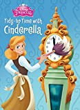 Tidy-Up Time with Cinderella (Disney Princess) (Board Book)