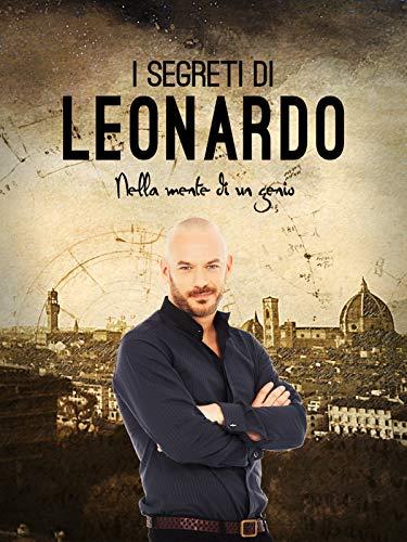 I Segreti di Leonardo - Nella mente di un genio