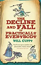 The Decline and Fall of Practically Everybody