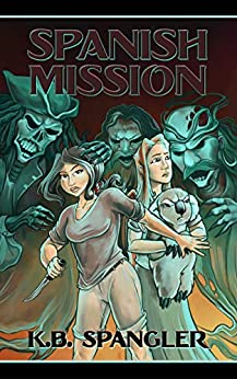 Spanish Mission (Hope Blackwell Book 2) by [K.B. Spangler]