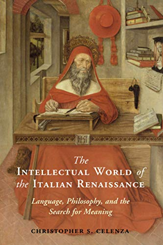 Compare Textbook Prices for The Intellectual World of the Italian Renaissance  ISBN 9780521177122 by Celenza, Christopher S