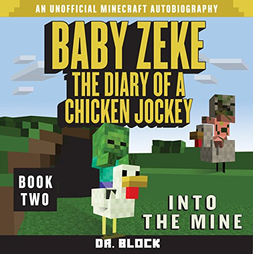 Baby Zeke: Into the Mine audiobook cover art