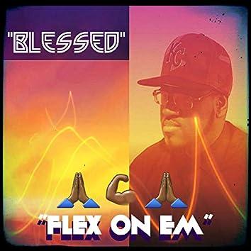Blessed (Flex on Em')