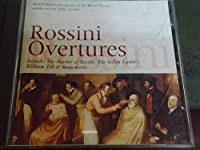 Rossini: Overtures: Thieving Magpie / Silken Ladder / William Tell / Barber of Seville / Interlude / Semiramide