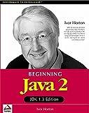 Beginning Java 2 JDK 1.3 Edition (Programmer to Programmer) by Ivor Horton (2000-03-01)