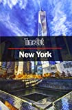 New York. Time Out Guide - Edition 24 (Time Out City Guide) [Idioma Inglés]: Travel Guide