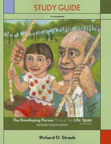 The Study Guide for Developing Person Through the Life Span