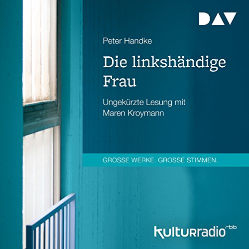 Die linkshändige Frau audiobook cover art