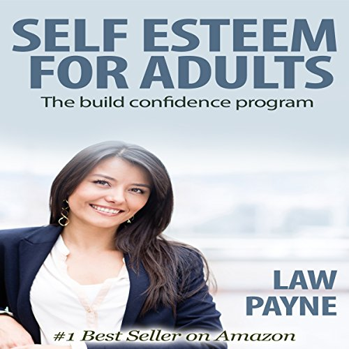 Self Esteem for Adults audiobook cover art
