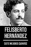 7 mejores cuentos de Felisberto Hernández