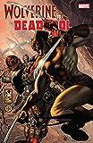Wolverine vs. Deadpool (English Edition)