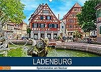 Ladenburg - Spaetmittelalter am Neckar (Wandkalender 2022 DIN A2 quer): Spaziergang durch die Altstadt von Ladenburg (Monatskalender, 14 Seiten )