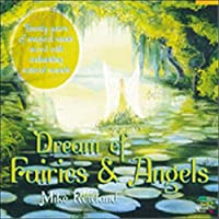 Dreams of Fairies & Angels