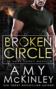 Broken Circle (GRAY GHOST SERIES Book 1)