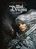 Moi, Dragon: La saga (24X32)