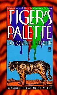 Tiger's Palette (Caroline Canfield Mysteries)