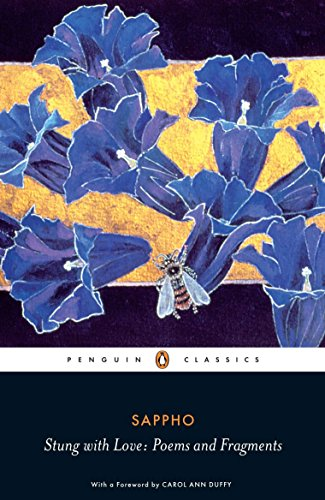 Stung With Love Poems And Fragments Penguin Classics
