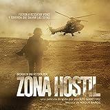 Zona Hostil (Banda Sonora Original)