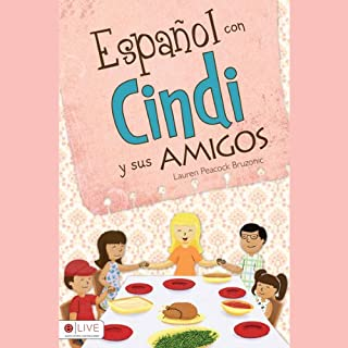 Español con Cindi y Sus Amigos [Spanish with Cindi and Friends] copertina