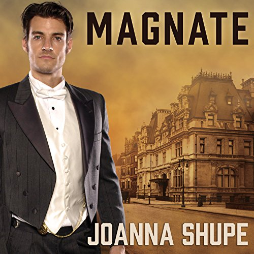 Magnate     Knickerbocker Club, Book 1              By:                                                                                                                                 Joanna Shupe                               Narrated by:                                                                                                                                 Amy Melissa Bentley                      Length: 11 hrs and 1 min     32 ratings     Overall 4.1