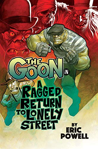 The Goon Volume 1: A Ragged Return to Lonely Street