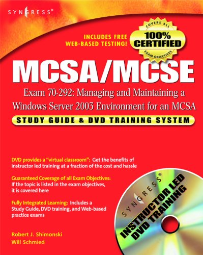 MCSA/MCSE Managing and Maintaining a Windows Server 2003 Environment for an MCSA...