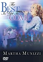 Best Is Yet to Come [DVD]