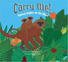 Carry Me!: Animal Babies on the Move