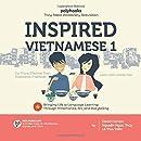 Inspired Vietnamese 1: Bringing Life to Language Learning Through Mnemonics, Art, and Storytelling.