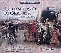 La Conquista Di Granata by E. Arrieta (2013-05-03)