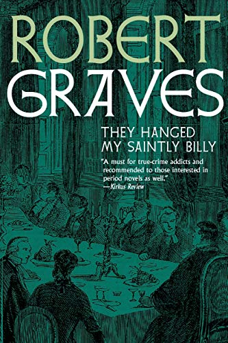 Graves, R: They Hanged My Saintly Billy