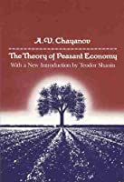 Theory of Peasant Economy