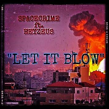 Let It Blow (feat. Heyzeus)