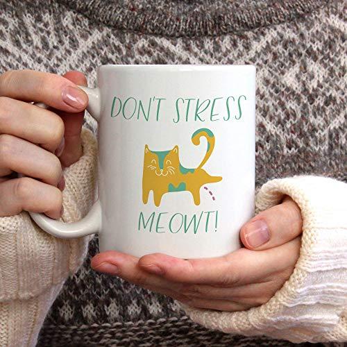 Don 't Stress Meowt Mug, taza de café, taza divertida, taza de amantes de los gatos, regalo para ella, regalo para él, taza de cerámica, taza de té, taza de café, ideas para regalos